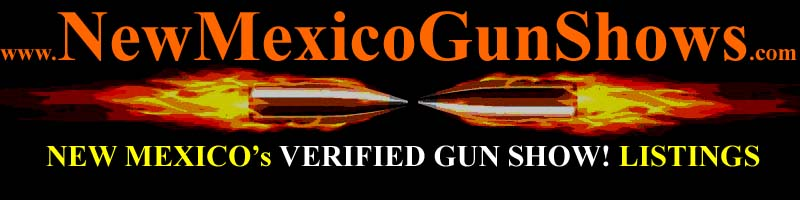 New Mexico Gun Shows NM Gun Show